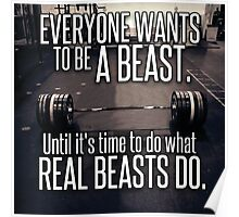 Everybody Wants To Be A Beast Poster