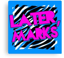 Dolph Ziggler - Later, Marks Canvas Print