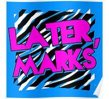 Dolph Ziggler - Later, Marks Poster