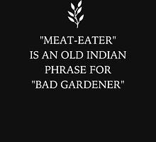 Funny Vegan 'Bad Gardener' Unisex T-Shirt