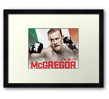 Ufc 202 Im With McGregor Here to Takeover Framed Print