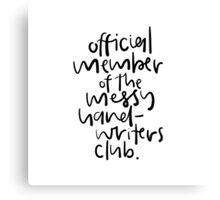 Messy Hand-Writers Club Canvas Print