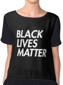 Black Lives Matter - Stacked - White Chiffon Top