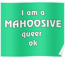 Mahoosive Queer Poster