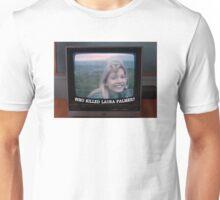 Who Killed Laura Palmer? Unisex T-Shirt