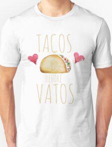 Tacos before vatos Unisex T-Shirt
