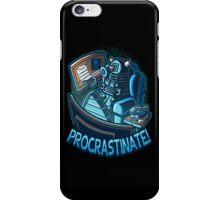 procrastinate iPhone Case/Skin