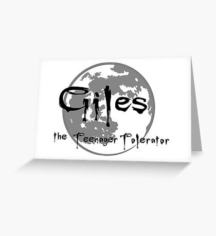 Giles the Teenager Tolerator Greeting Card