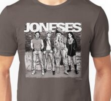 The Joneses Unisex T-Shirt