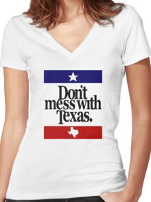 Don't mess with Texas Women's Fitted V-Neck T-Shirt