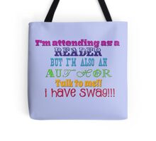 I'm a reader AND author! Tote Bag