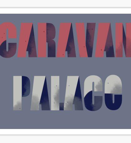 Caravan Palace Sticker