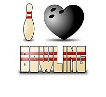 I love bowling - ball Photographic Print