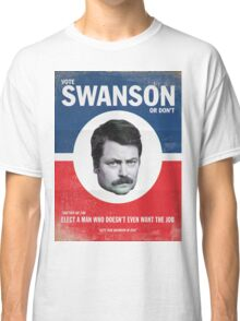 Vote For Ron Swanson Classic T-Shirt