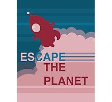 Escape the Planet  Photographic Print