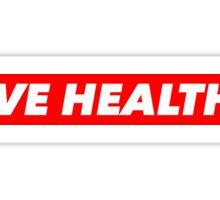 LIVE HEALTHY Sticker