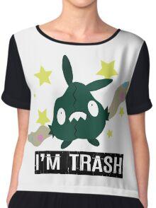 I'm Trubbish Trash Chiffon Top
