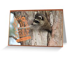 Just Be Yourself Racoon Greeting Card