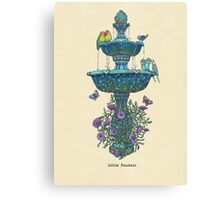 Little Fountain Canvas Print