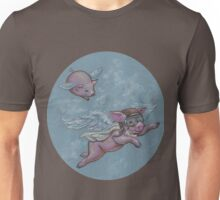 When Pigs Fly (they have ALL the fun!) Unisex T-Shirt