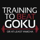Training to beat Goku - Yamcha - White Letters by m4x1mu5