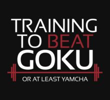Training to beat Goku - Yamcha - White Letters T-Shirt