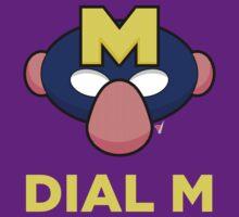 Dial M by LikeUnicorn