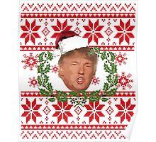 Ugly Christmas Sweater Nordic Knit Pattern Donald Trump  Poster