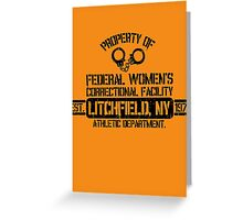 Orange is the New Black - Litchfield, NY Greeting Card