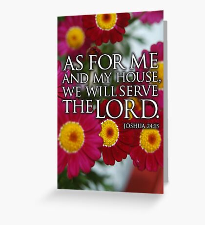 As for me and my house Greeting Card