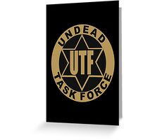 UTF – Undead Task Force, Caity Lotz Greeting Card