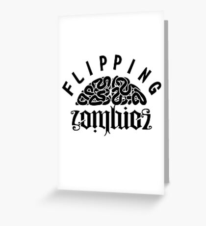Flipping Zombies Greeting Card