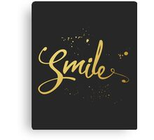 Gold Smile Quote Canvas Print