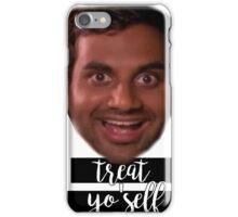 Tom Haverford Treat Yo Self iPhone Case/Skin