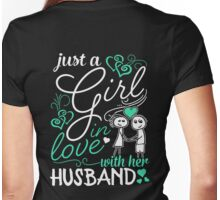 Just A Girl In Love With Her Husband Womens Fitted T-Shirt