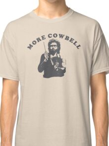 WILL FERRELL - MORE COWBELL Classic T-Shirt