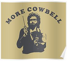 WILL FERRELL - MORE COWBELL Poster