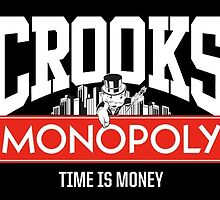 CROOKS/MONOPOLY - TIME IS MONEY by CROOKSCREW
