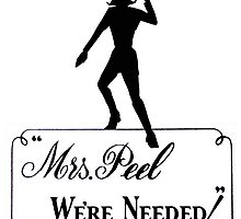 Mrs Peel - We're Needed! by peacockpete