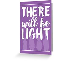 """There Will Be Light"" - Next to Normal Greeting Card"