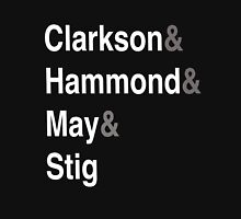 Clarkson & Hammond & May & Stig Unisex T-Shirt