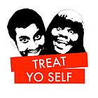 Treat Yo Self by Anna Iwanuch