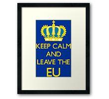 Leave EU Funny Anti European Union Protest Framed Print