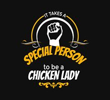 chicken - it takes a special person to be a chicken lady t-shirts Unisex T-Shirt