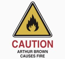 CAUTION - Arthur Brown causes fire by MrDeath