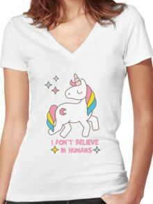 I Don't Believe In Humans - Unicorn Funny T Shirt Women's Fitted V-Neck T-Shirt