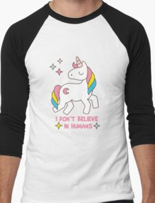I Don't Believe In Humans - Unicorn Funny T Shirt Men's Baseball ¾ T-Shirt