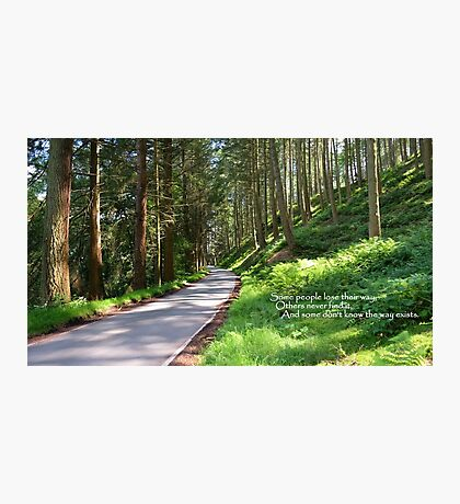 Forest Road With Text Photographic Print