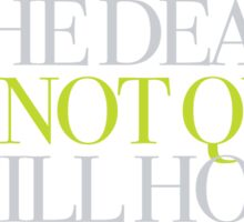 The Haunting - The dead are not quiet in Hill House Sticker