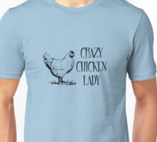 Crazy Chicken lady Unisex T-Shirt